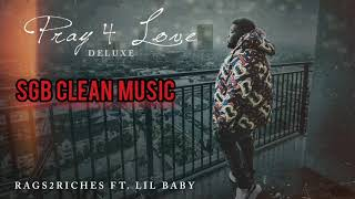 Rod Wave - Rags to Riches Ft. Lil Baby and ATR SonSon (official audio) clean version