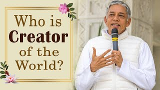 Who is Creator of the World? | Spiritual science behind creation of the world - Pujya Deepakbhai