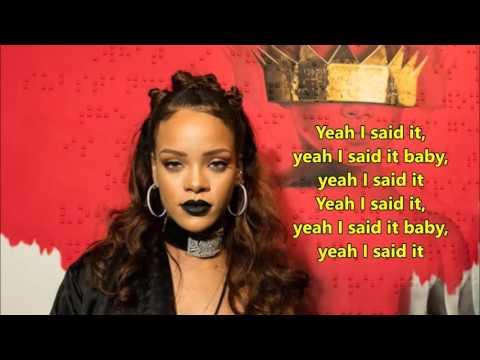 Rihanna - Yeah, I said it (lyrics) - cover