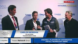 Carlos Moreira & David Fergusson, co authors of TransHuman Code Interview at WEF19