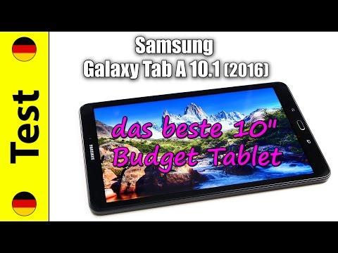 """Samsung Galaxy Tab A 10.1 (2016) Test (deutsch)   das beste 10"""" Budget Tablet"""