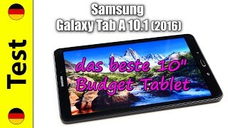 "Samsung Galaxy Tab A 10.1 (2016) Test (deutsch) | das beste 10"" Budget Tablet"