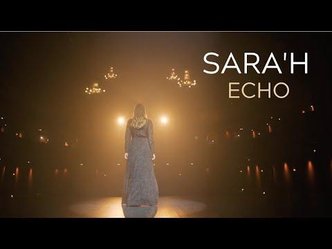 SARA'H - ECHO ( CLIP / LYRICS VIDEO )