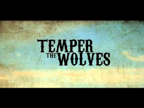Temper The Wolves - Cold Hands