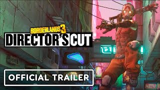 Borderlands 3: Director's Cut - Official Launch Trailer by IGN