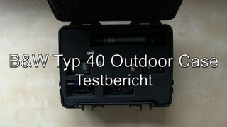Testbericht: B&W Typ 40 Outdoor Case / Koffer