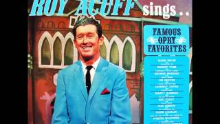 Roy Acuff - Foggy River