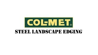 Col-Met Steel Landscape Edging Installation and Tips
