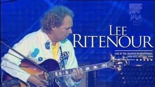 "Lee Ritenour ""Boss City"" Live at Java Jazz Festival 2006"