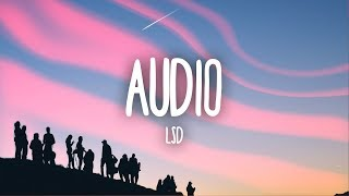 LSD - Audio (Lyrics) ft. Sia, Diplo, Labrinth