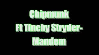 Chipmunk Ft Tinchy Stryder Mandem