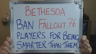 BETHESDA Bans FALLOUT 76 Players for Being Smarter than them !!