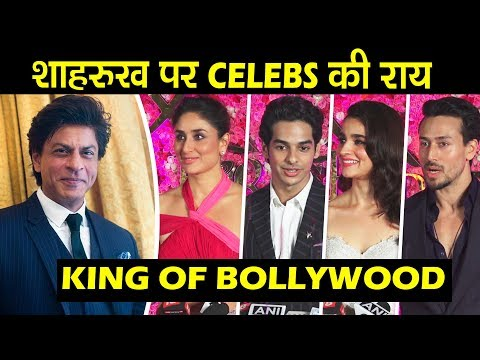 Bollywood Celebs PRAISES Shahrukh Khan As King Of Bollywood   Kareena, Tiger, Alia