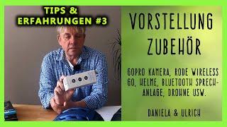 Vorstellung Zubehör Gopro Kamera Mikrofone Rode, Bodychat bluetooth Sprechanlage, Helme, Drohne um.