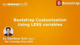Bootstrap Tutorial - Bootstrap Customization Using LESS variables
