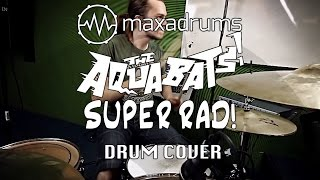 THE AQUABATS! - SUPER RAD! (Drum Cover)