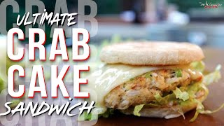 Ultimate Crab Cake Sandwich  | SAM THE COOKING GUY
