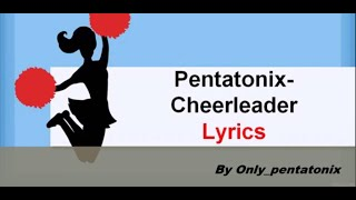 Pentatonix-Cheerleader (Lyrcis  video)