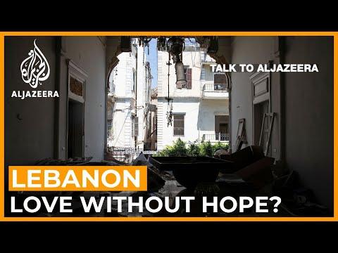 Lebanon: Love Without Hope? | Talk to Al Jazeera