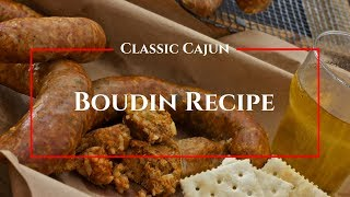 Classic Cajun Boudin Recipe