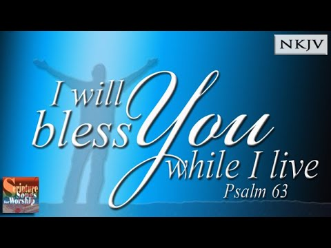 """Psalm 63:1-5 """"I Will Bless You While I Live"""" (Christian Worship Song) - Esther Mui / Patrick Leong"""