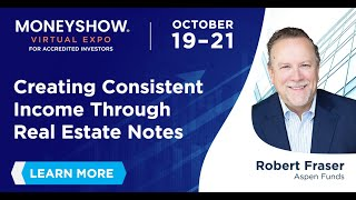Creating Consistent Income Through Real Estate Notes