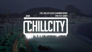 2Pac feat. Kurupt - Still Ballin' (Lucas Chambon Remix)