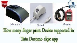 'android' tatadocomo fingerprint device supported in tata docomo ekyc app II  by android query