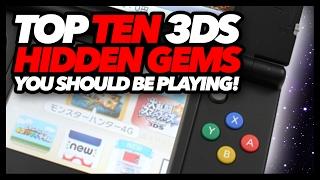 Top Ten 3DS Hidden Gems