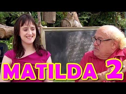 MATILDA 2 - Trailer (2018)
