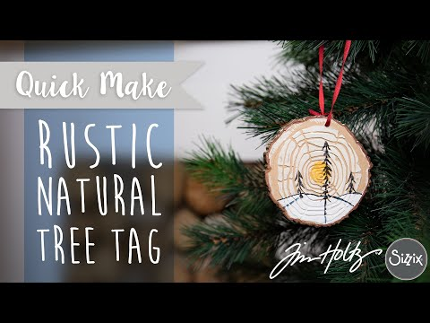 Rustic Natural Tree Tag - Sizzix