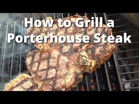 How to Grill a Porterhouse Steak – Porterhouse Steak Recipe
