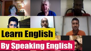 Learn English by Speaking English — August 28, 2019