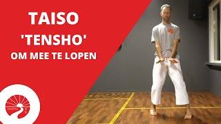Taiso | 'Tensho' om mee te lopen