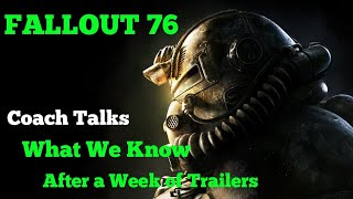 Fallout 76     What We Know After a Week of Trailers... Coach Talks