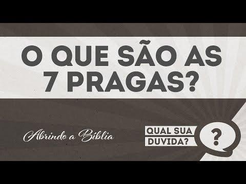 O que são as 7 pragas? |QUAL SUA DÚVIDA?| Abrindo a Bíblia |