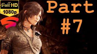 SHADOW OF THE TOMB RAIDER - Part 7 - PERUVIAN JUNGLE - Mercenaries | HD | Gameplay on Stadia