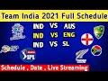 team India schedule 2021   team India full schedule of 2021   Team India upcoming series 2021