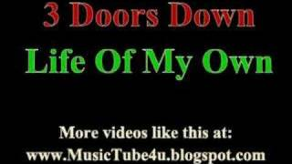 3 Doors Down - Life Of My Own (lyrics & music)