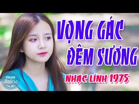 VỌNG GÁC ĐÊM SƯƠNG, VƯỜN TAO NGỘ   | LK Nhạc Lính Thời Chiến Bất Hủ