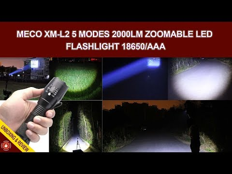 MECO XM L2 - 5 Modes 2000LM Zoomable LED Flashlight 18650 or AAA (Unboxing & Review)