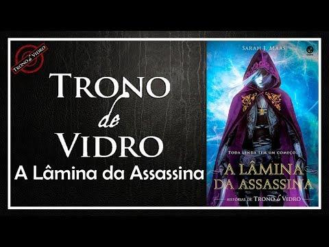 A Lâmina da Assassina (Trono de vidro #0) - Sarah J. Maas   Patrick Rocha (4x58)