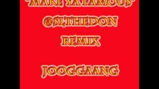"Ace Hood ""Make Ya Famous"" SLtheDon REMIX"