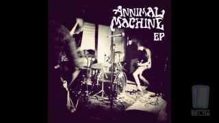 Annimal Machine - Condenado