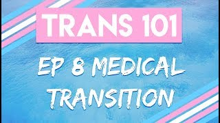 Medical Transition