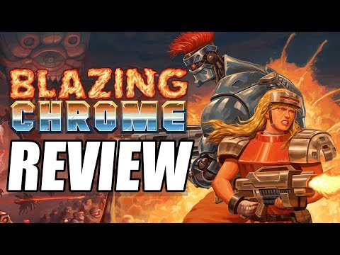 Blazing Chrome Review - The Final Verdict