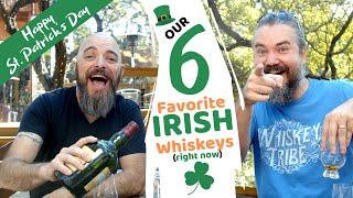 Our 6 FAVORITE Irish Whiskeys + St. Patricks Day Shenanigans.