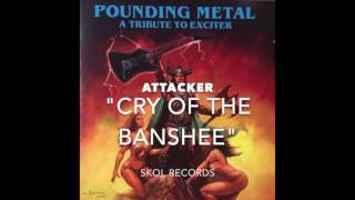 """ATTACKER  """"CRY OF THE BANSHEE"""""""
