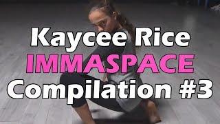Kaycee Rice - IMMASPACE Dance Compilation - Part 3