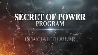 Secret of Power Program Official Trailer 2021